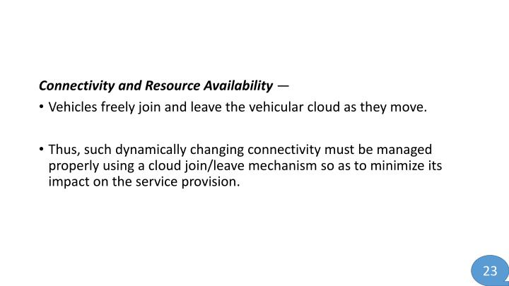 Connectivity and Resource Availability
