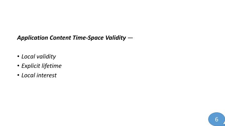 Application Content Time-Space Validity