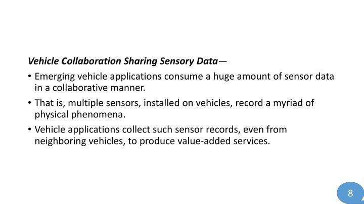 Vehicle Collaboration Sharing Sensory
