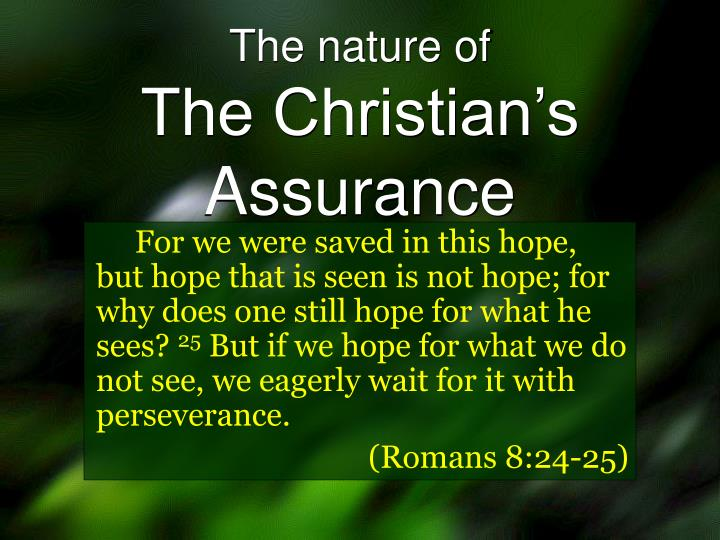 the nature of the christian s assurance n.