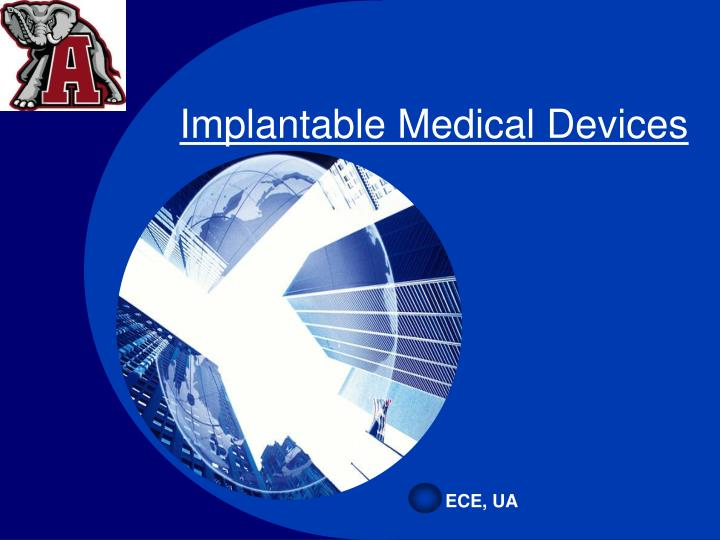 implantable medical devices n.