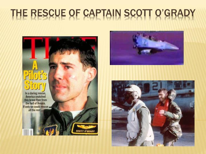 a biography of captain scott grady in return with honor with jeff coplan Details about return with honor capt scott o'grady bosnian war written by captain scott o'grady with jeff coplon and you must return the book and.