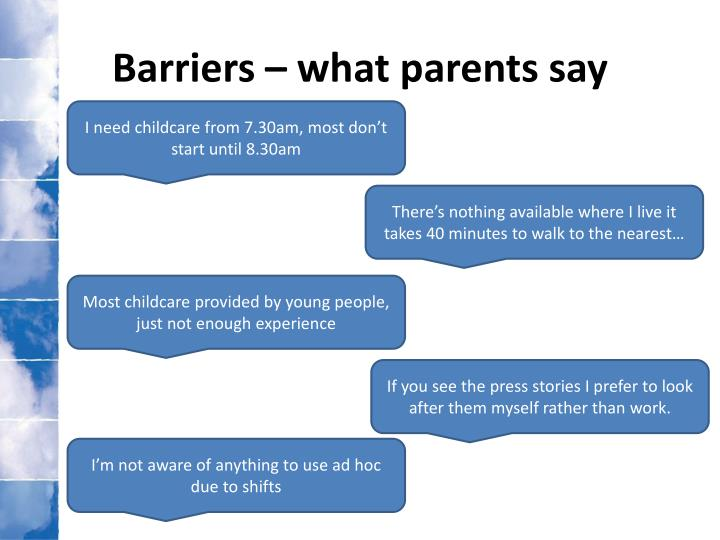 Barriers – what parents say