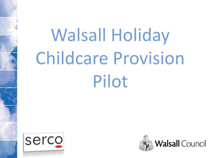 Walsall holiday childcare provision pilot