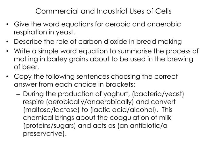 Commercial and Industrial Uses of Cells