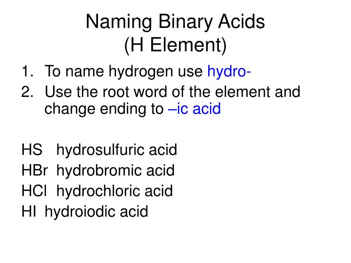 Naming binary acids h element