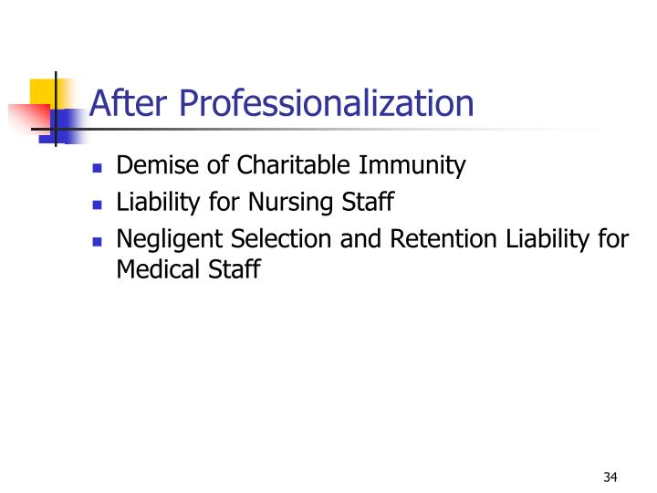 After Professionalization