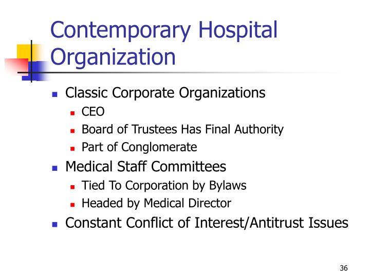 Contemporary Hospital Organization