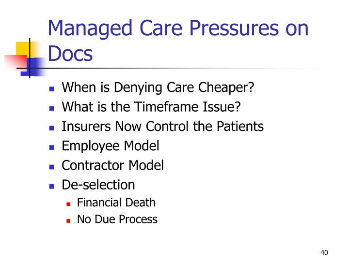 Managed Care Pressures on Docs