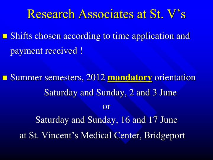 Research Associates at St. V's