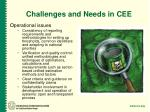 challenges and needs in cee1