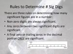rules to determine sig digs