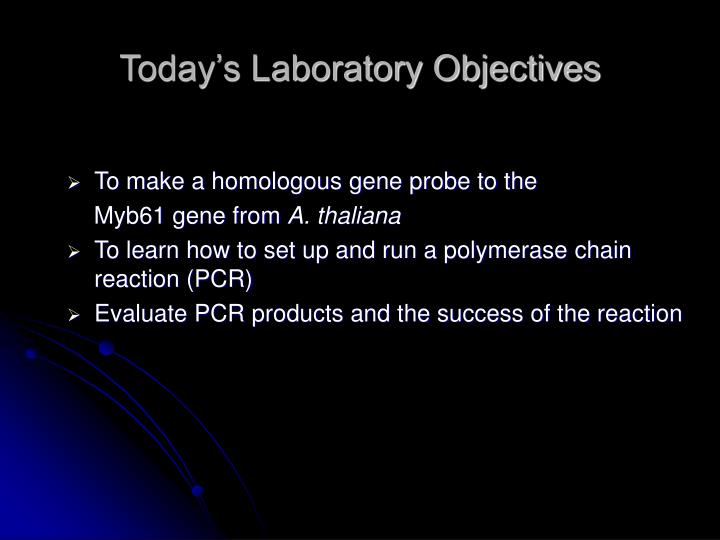 Today's Laboratory Objectives