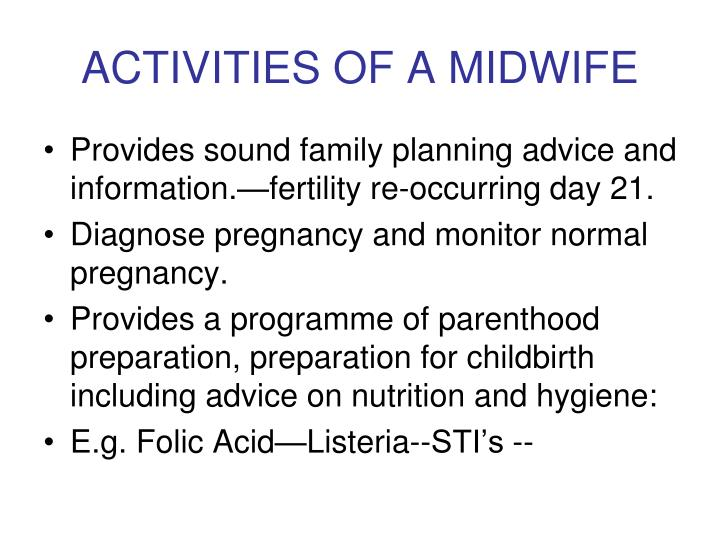 ACTIVITIES OF A MIDWIFE