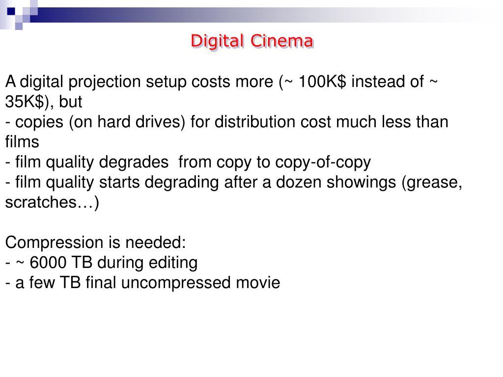 PPT - Digital Cinema PowerPoint Presentation - ID:2410774