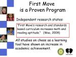 first move is a proven program