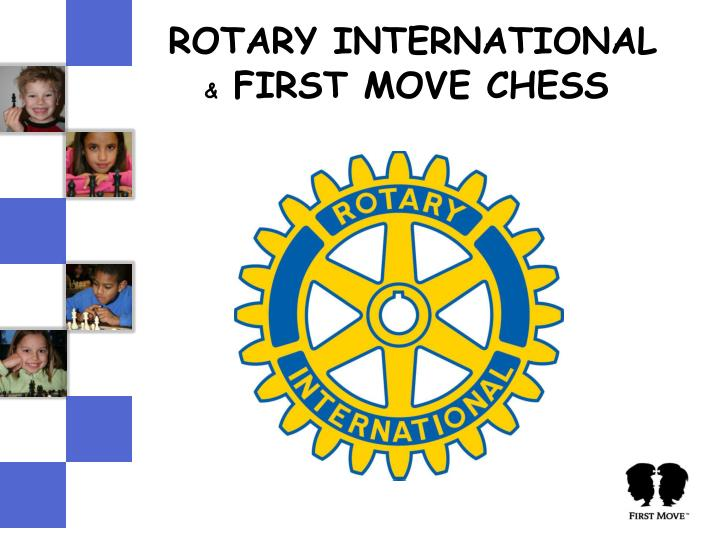 rotary international first move chess n.