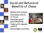 social and behavioral benefits of chess