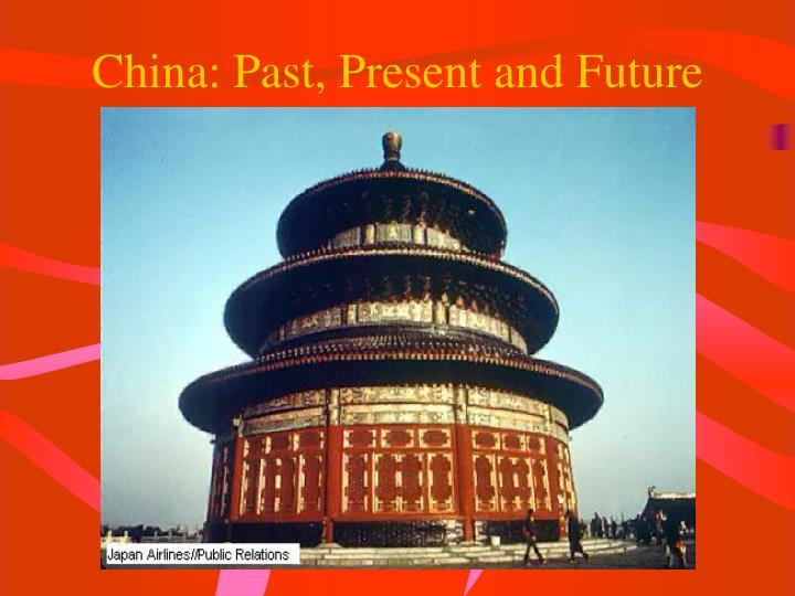 china past present and future n.