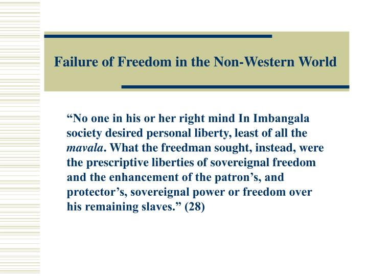 Failure of Freedom in the Non-Western World