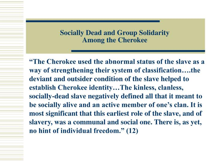 Socially Dead and Group Solidarity