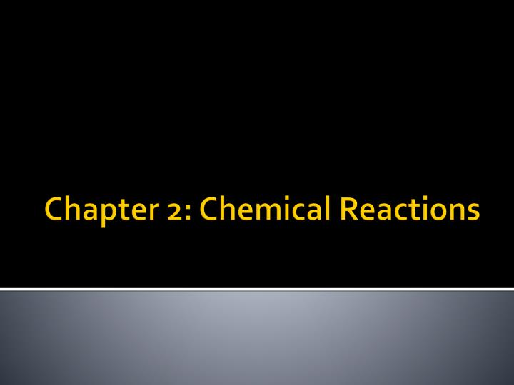 chapter 2 chemical reactions n.
