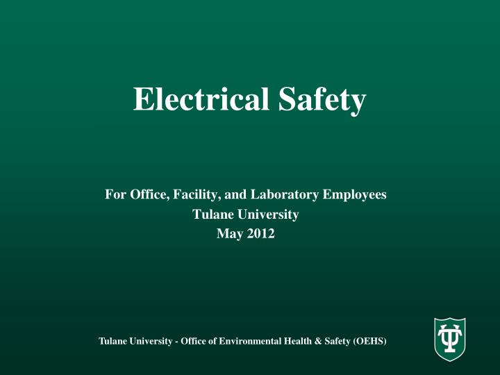 electrical safety in the perioperative environment Electrical safety then i plan on getting a bachelor's degree in electrical engineering at electrical safety in the perioperative environment.