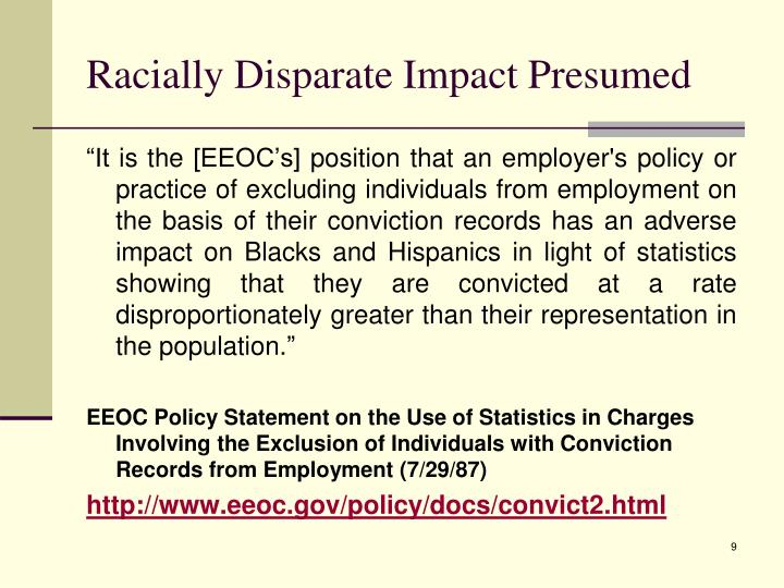 Racially Disparate Impact Presumed