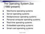 the operating system zoo 1980 present