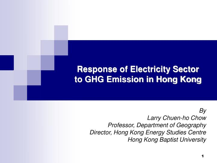 response of electricity sector to ghg emission in hong kong n.
