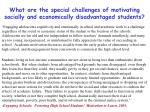 what are the special challenges of motivating socially and economically disadvantaged students