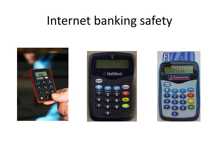 Internet banking safety