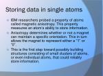 storing data in single atoms