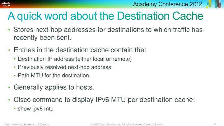 A quick word about the Destination Cache