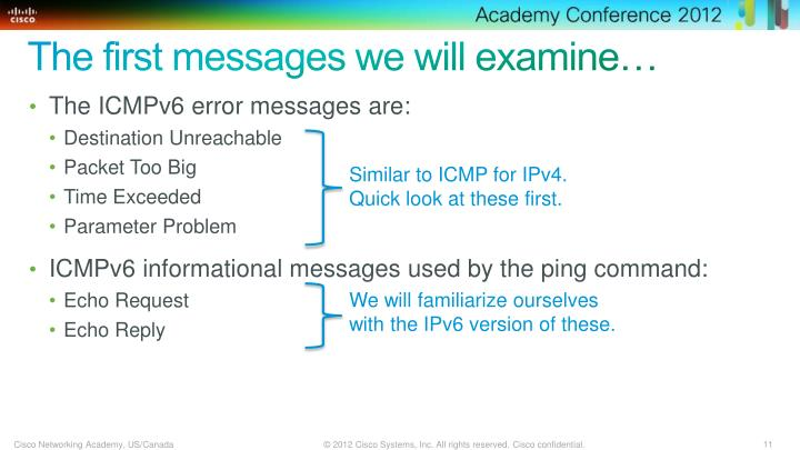The first messages we will examine…