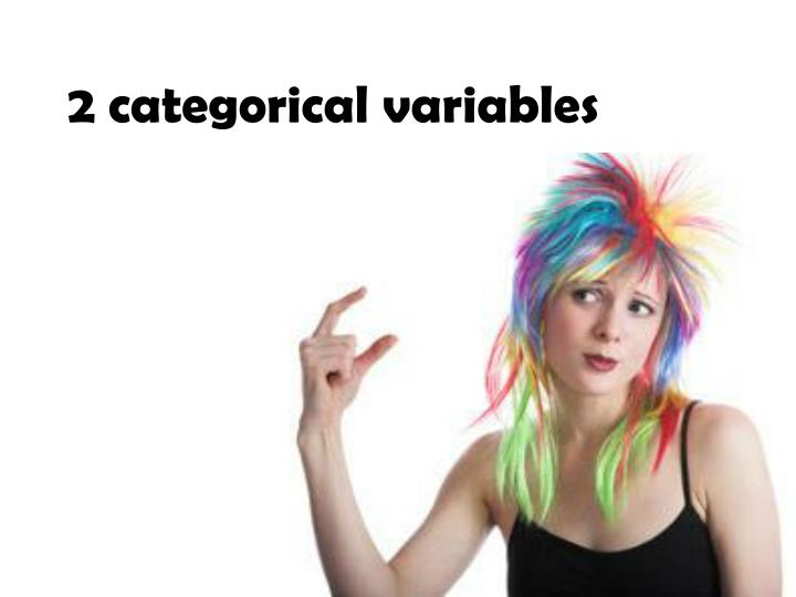 2 categorical variables