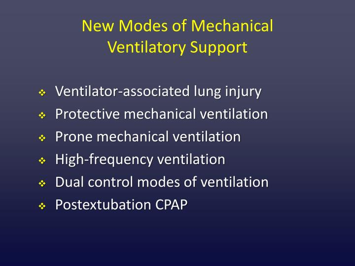 new modes of mechanical ventilatory support n.