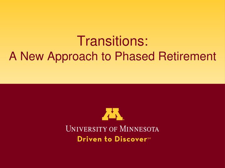 transitions a new approach to phased retirement