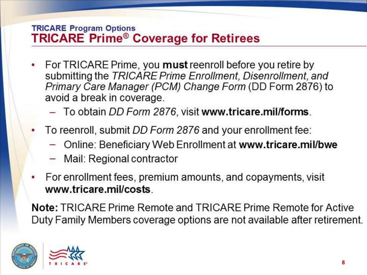 TRICARE Program Options: TRICARE Prime Coverage for Retirees