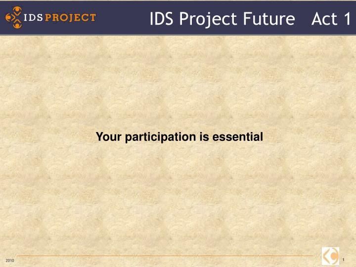 ids project future act 1 n.
