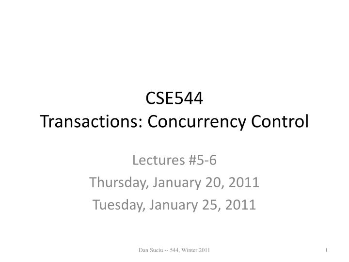 Cse544 transactions concurrency control