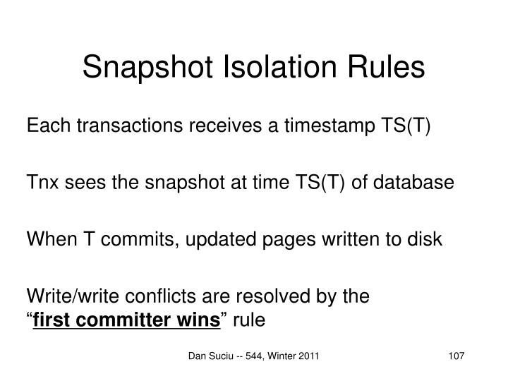 Snapshot Isolation Rules