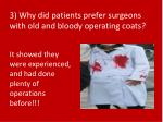 3 why did patients prefer surgeons with old and bloody operating coats