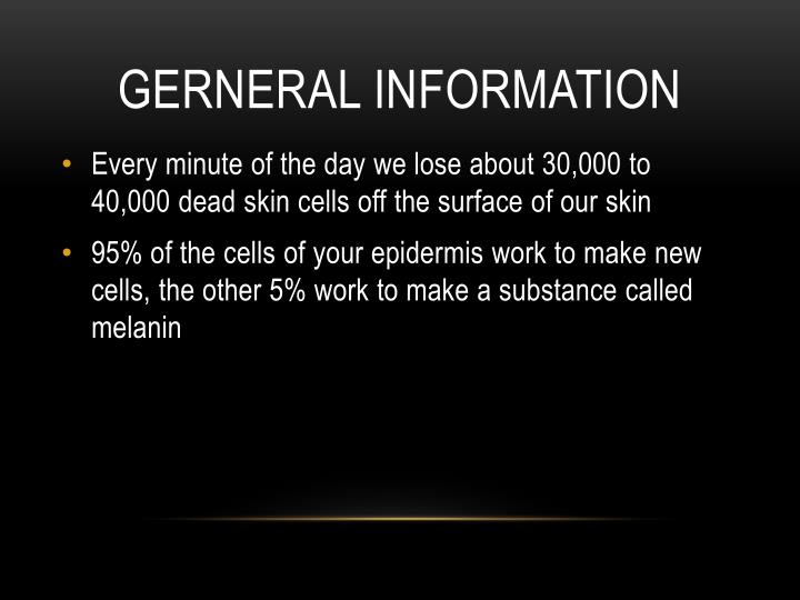 GERNERAL INFORMATION