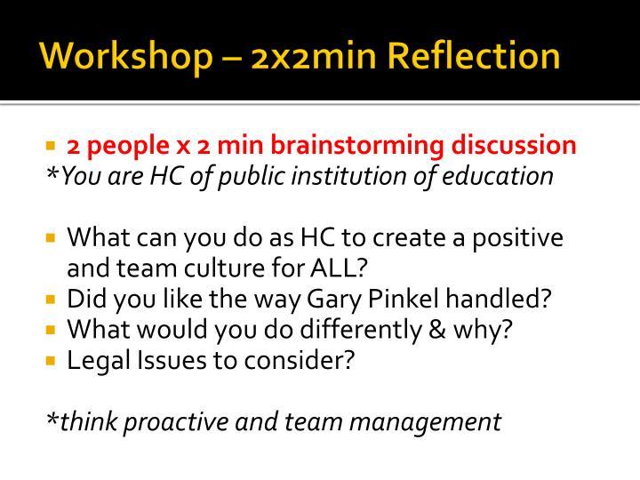 Workshop – 2x2min Reflection