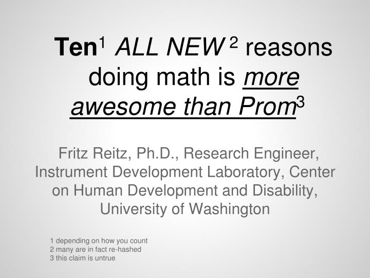 ten 1 all new 2 reasons doing math is more awesome than prom 3 n.