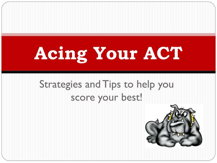 acing your act n.