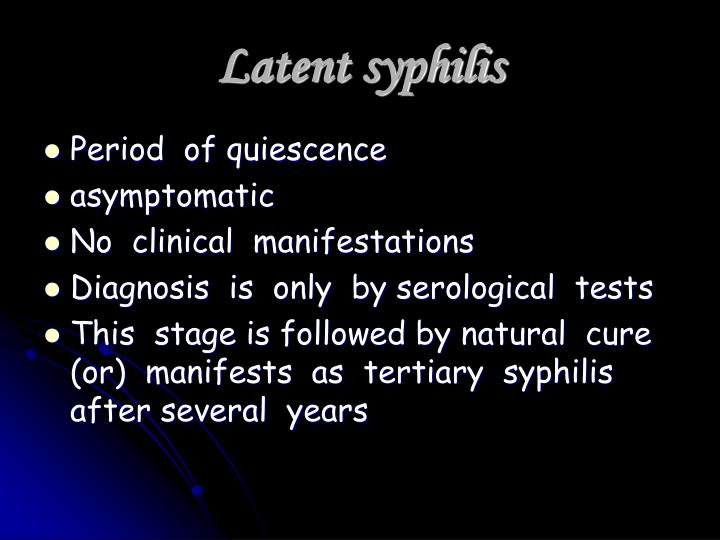 Latent syphilis