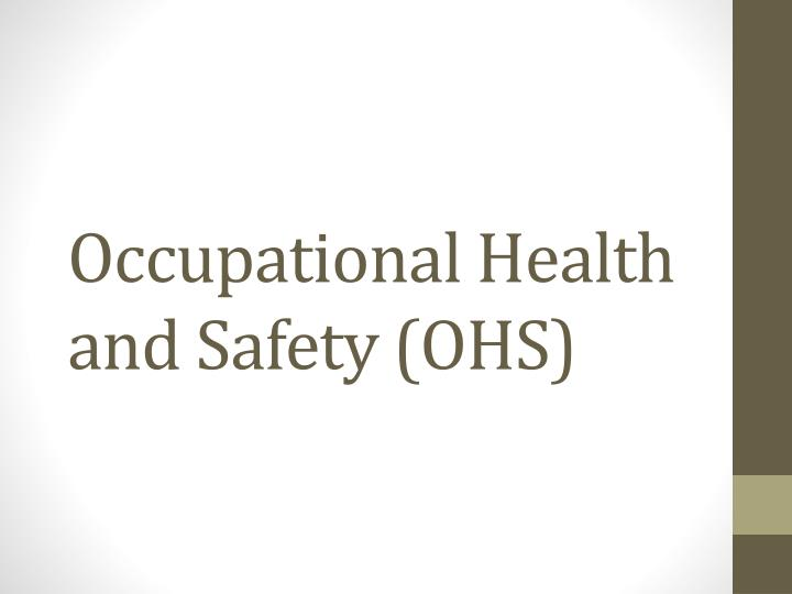 occupational health and safety ohs n.