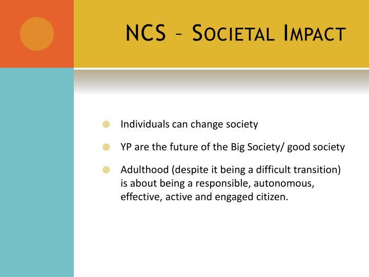 NCS – Societal Impact